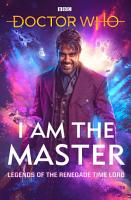 Doctor Who  I Am The Master PDF