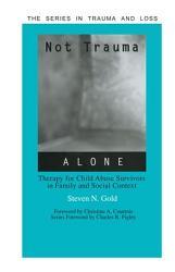 Not Trauma Alone Book PDF