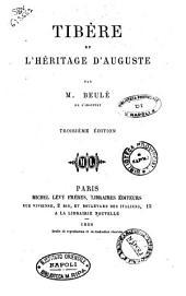 Tibere et l'heritage d'Auguste par m. Beule