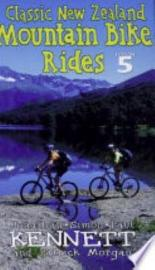 Classic New Zealand Mountain Bike Rides PDF