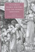 Victorian Women Writers and the Woman Question PDF