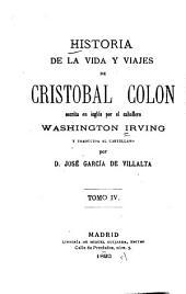 Historia de la vida y viajes de Cristobal Colon: Volumen 4