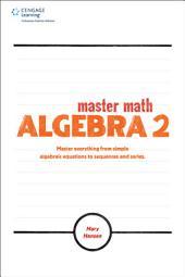 Master Math: Algebra 2