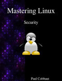 Mastering Linux - Security