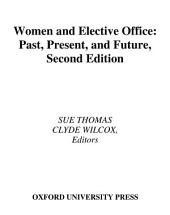 Women and Elective Office: Past, Present, and Future, Edition 2