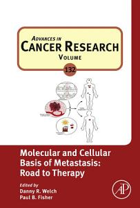 Molecular and Cellular Basis of Metastasis  Road to Therapy