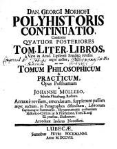 Polyhistor: in 3 t. literarium ... philosophicum et practicum, ... divisus : opus posthumum, Volume 2