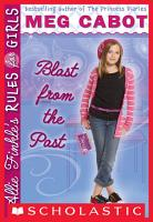 Allie Finkle s Rules for Girls Book 6  Blast from the Past PDF