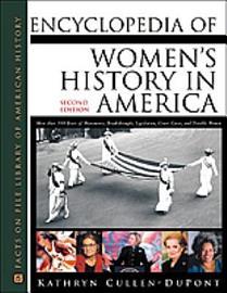 Encyclopedia Of Women S History In America