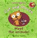 Cat and Mouse  Meet the Animals