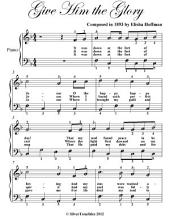 Give Him the Glory - Easy Piano Sheet Music
