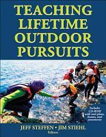 Teaching Lifetime Outdoor Pursuits PDF