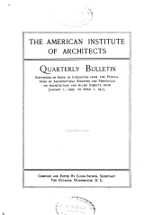 Quarterly Bulletin Containing an Index of Literature from the Publications of Architectural Societies and Periodicals on Architecture and Allied Subjects: Volume 8