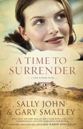 A Time to Surrender: Safe Harbor, Book #3
