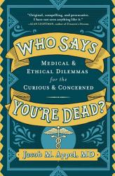 Who Says You Re Dead  Book PDF