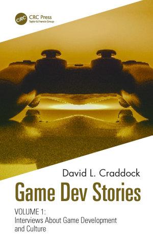 Game Dev Stories Volume 1