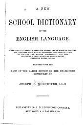 A New School Dictionary of the English Language ...