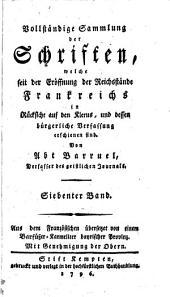 Vollständige Sammlung der Schriften, die seit der Eröffnung der Reichsstände Frankreichs in Rücksicht auf den Klerus, und dessen bürgerliche Verfassung erschienen sind: Band 7