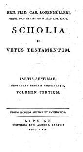 Scholia In Vetus Testamentum: Prophetae minores ; vol. 3. Micha, Nahum et Habacuc, Volume 7, Issue 3