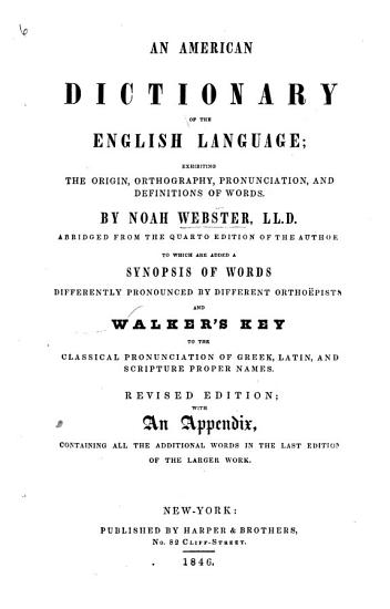 Webster s Complete Dictionary of the English Language     revised     by C  A  Goodrich     and N  Porter     assisted by Dr  C  A  F  Mahn     New edition of 1880  with a supplement of new words  and an additional appendix of biographical names   Authorized and unabridged edition   With a portrait PDF
