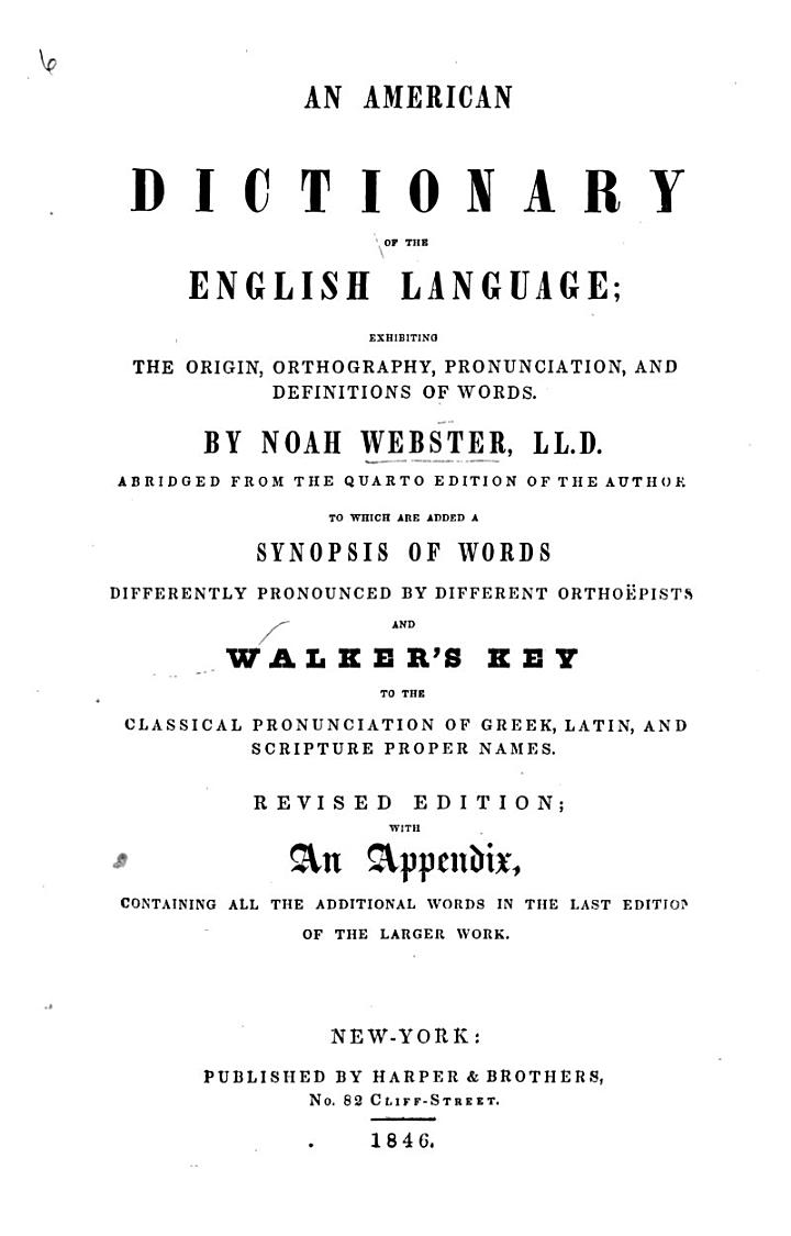 Webster's Complete Dictionary of the English Language ... revised ... by C. A. Goodrich ... and N. Porter ... assisted by Dr. C. A. F. Mahn ... New edition of 1880, with a supplement of new words, and an additional appendix of biographical names. (Authorized and unabridged edition.) With a portrait
