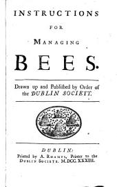 Instructions for managing bees