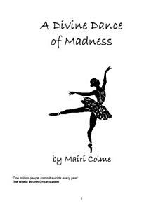 A Divine Dance of Madness Book