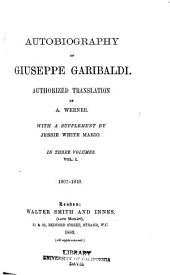 Autobiography of Giuseppe Garibaldi: Volume 1