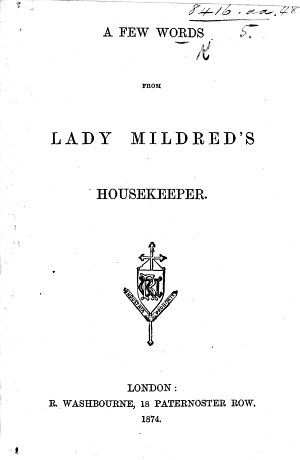 A few Words from Lady Mildred s housekeeper