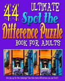 Ultimate Spot the Difference Puzzle Book for Adults