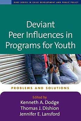 Deviant Peer Influences in Programs for Youth PDF