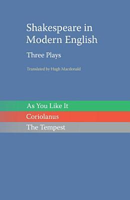Shakespeare in Modern English