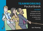 Teamworking Pocketbook: Third edition