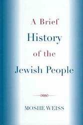 A Brief History Of The Jewish People Book PDF