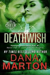 Deathwish: A Small-Town Christmas Romantic Mystery