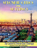 Splendid Cities and Skylines   Extreme Dot To Dot Book for Adults PDF