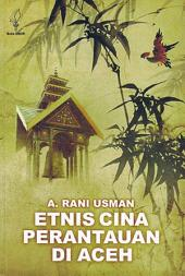 Etnis Cina Perantauan di Aceh