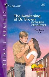 The Awakening of Dr. Brown