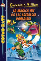 La màgica nit de les estrelles dansaires: Cosmo-rats 8