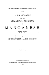 A Bibliography of the Analytical Chemistry of Manganese: 1785-1900