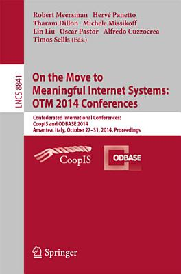 On the Move to Meaningful Internet Systems  OTM 2014 Conferences PDF