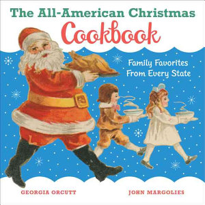 The All-American Christmas Cookbook