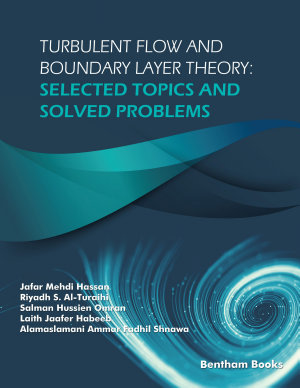 Turbulent Flow and Boundary Layer Theory  Selected Topics and Solved Problems