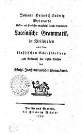 Grammatica latina in exemplis tironvm in regio Ioachimico vsvi exhibita