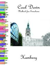 Cool Down - Malbuch für Erwachsene: Hamburg
