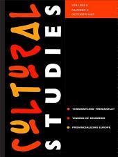 Cultural Studies: Volume 6, Issue 3