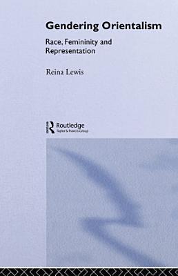 Gendering Orientalism PDF