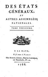 Des états généraux, et autres assemblées nationales: Volume3