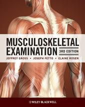 Musculoskeletal Examination: Edition 3