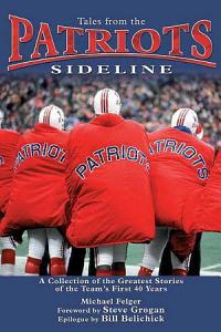 Tales from the Patriots Sideline Book